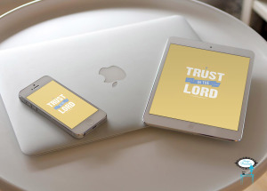 TRUST IN THE LORD WALLPAPER MOCKUP