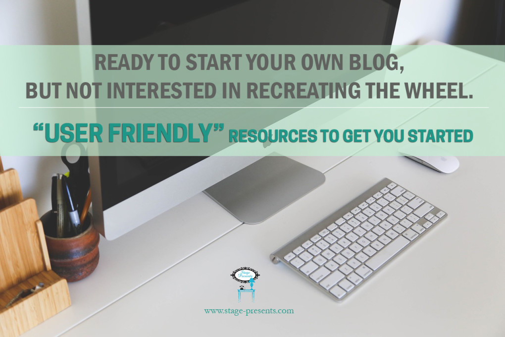 User Friendly Resources for New Bloggers