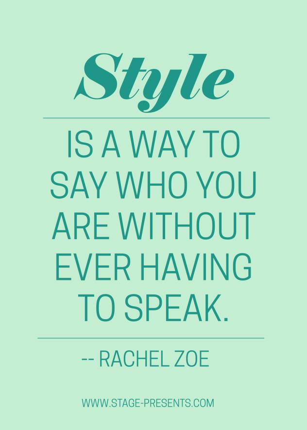 Style - Rachel Zoe Quote