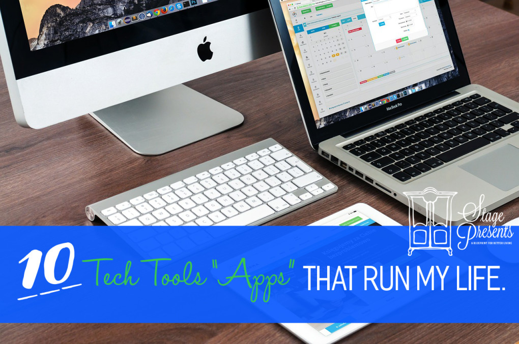 10 Tech Tool Apps that Run My Life