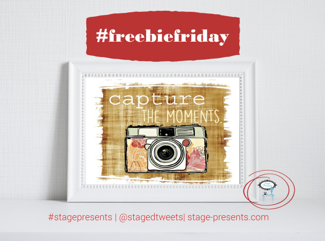 Capture the Moments - Dorm Room Printable - www.stage-presents.com