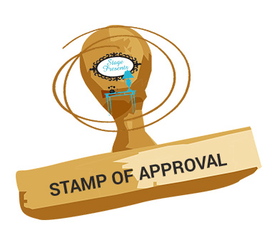 Stage Presents Stamp of Approval - For Products We Review