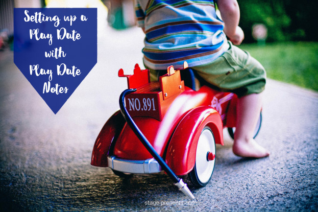 Setting Up A Play with Personalized Play Date Notes