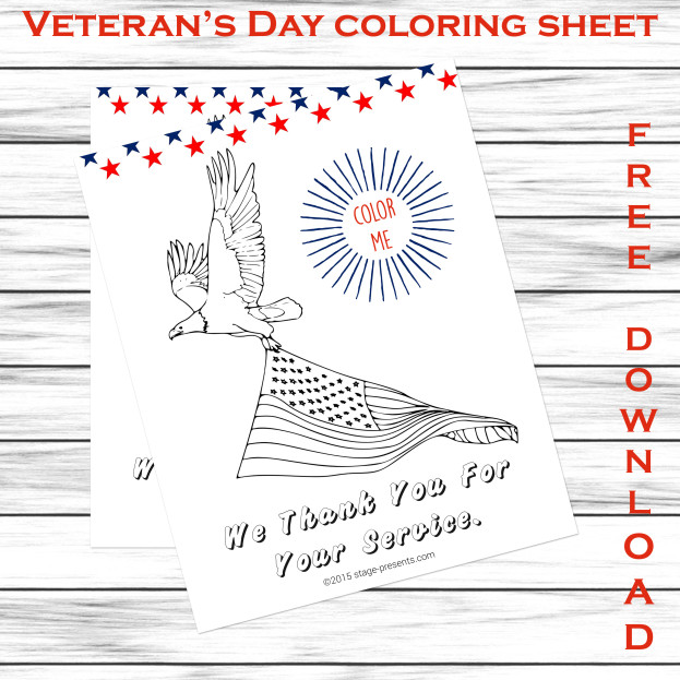 Celebrate Veteran's Day with this Free Coloring Sheet - www.stage-presents.com