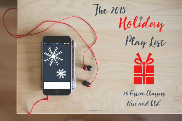 2015 Holiday Play List found on stage-presents.com