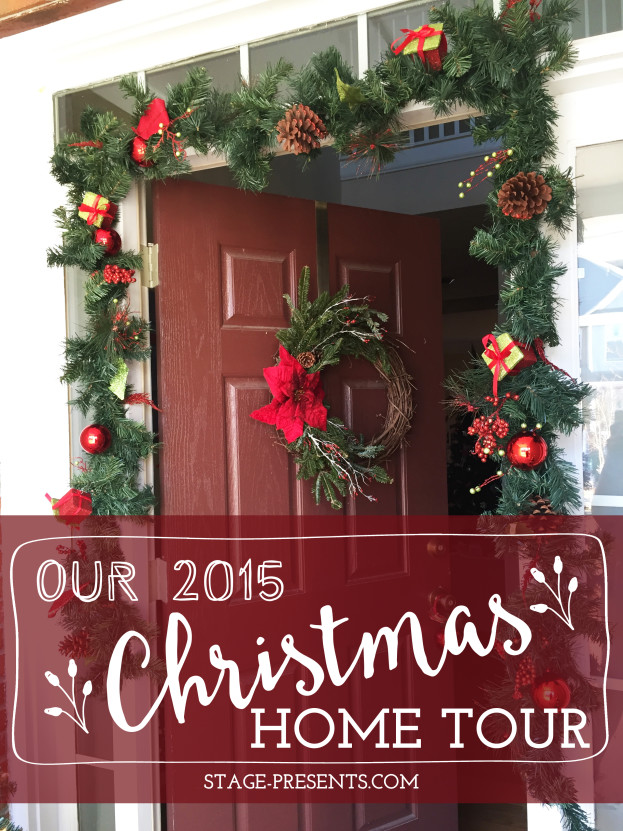 Christmas Home Tour 2015 | Stage Presents | DIY Ideas and Christmas Decor