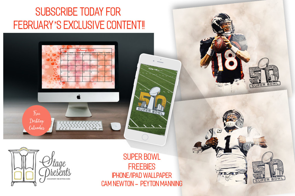 Subscribe Today for February's Exclusive Content - Desktop Calendar + Super Bowl Freebies