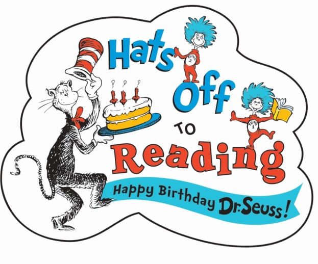 Hats off to Reading - Read Across America - Happy Birthday Dr. Seuss