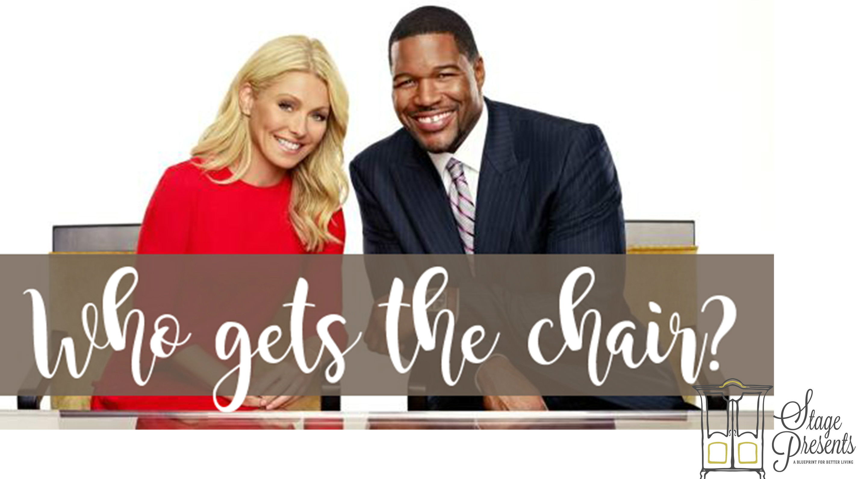 Who Get's The Chair? Live with Kelly??