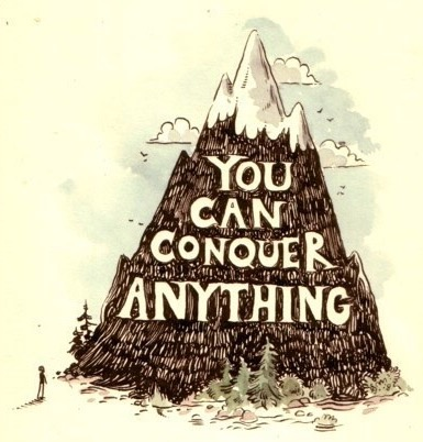 You Can Conquer Anything