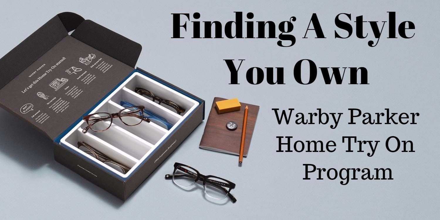 Finding A Style You Own Warby Parker Home Try On