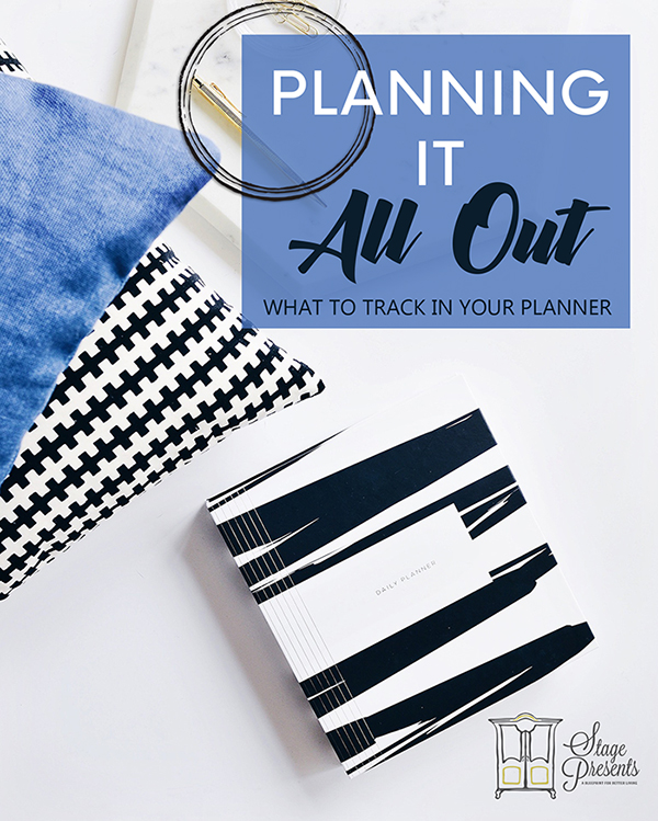 Planning It Out - What To Track In Your Planner
